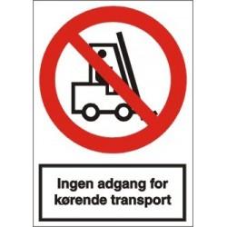 Ingen adgang for kørende transport