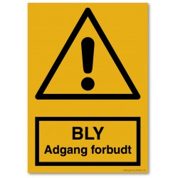 Bly adgang forbudt